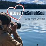 #LoveTheSalishSea Photo Contest